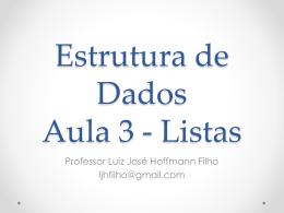 Estrutura de Dados Aula 3 - Listas