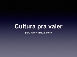 Cultura pra valer
