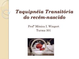 Aula 5 – Taquipnéia Transitória do recém