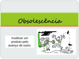 Obsolescência - Ewerton Carlos Camargo