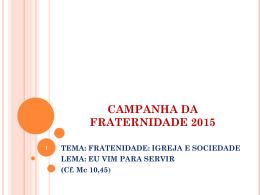 CAMPANHA DA FRATERNIDADE 2015