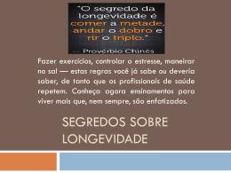 segredos sobre longevidade - Igreja Adventista do Sétimo Dia de