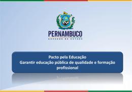 Pacto pela Educação Garantir educação pública de qualidade e