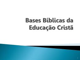 01 – Bases Bíblicas da Educação Cristã