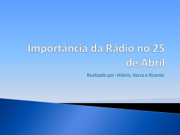 Importância da Rádio no 25 de Abril