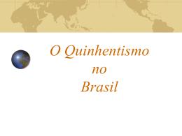 O Quinhentismo no Brasil - Colégio e Curso Simbios