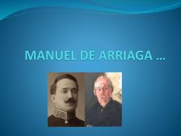 MANUEL DE ARRIAGA *