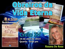 Obreiros da Vida Eterna - Cap. 17 ao 20 (RosanaDR)