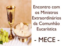 Formação Ministros Extraordinários da Comunhão Eucarística