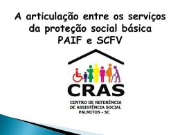 A ARTICULAÇ ENTRE OS SERVIÇO DA PROT SOCIAL BÁS