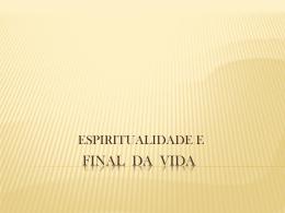 Espiritualidade e Final da Vida