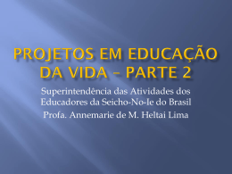 Projetos em Educação da Vida * Parte 2 - Seicho-No