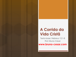 A Corrida da Vida Cristã - Bruno