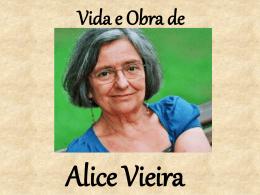 Vida e Obra de Alice Vieira