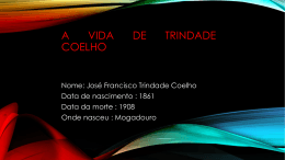 A vida de Trindade Coelho, 4,8,14,5