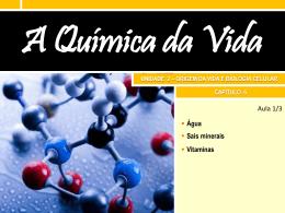 6. A química da vida Slides da aula