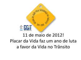 Campo Grande 1 ano Vida no Transito