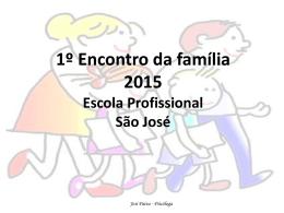 1º Encontro de Pais da Escola São José