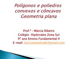 Polígonos Côncavos - Hipócrates Zona Sul