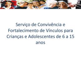 SCFV 6 a 15 anos - Assistência e Desenvolvimento Social