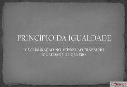 PRINCIPIO DA IGUALDADE - Faculdade de Direito da UNL