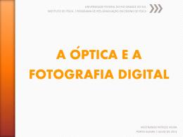 a óptica e a fotografia digital