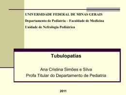 Aula sobre tubulopatias - Unidade de Nefrologia Pediátrica