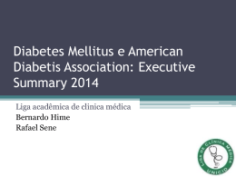 Diabetes Mellitus – ADA 2014 - Liga de Clínica Médica UNICID