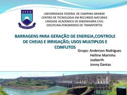 Barragem Epitácio Pessoa Localização: Boqueirão - PB