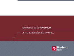 Bradesco Saúde Premium.