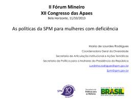 As políticas da SPM para Mulheres com Deficiência - Uniapae-MG