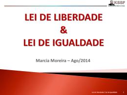 Lei de Liberdade e Igualdade na Sociedade (MarciaM)