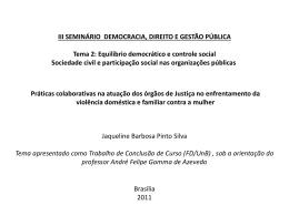 Práticas colaborativas na atuação dos órgãos de Justiça no