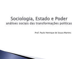 Sociologia, Estado e Poder análises sociais das transformações