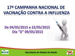 17ª Campanha nacional de vacinação contra a Influenza