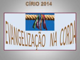 Orientações - Evangelização na Corda 2014