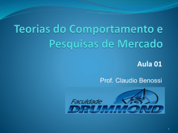 Teorias do Comportamento - Prof. Ms. Claudio Benossi