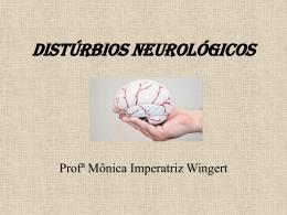 Aula 11 Distúrbios Neurológicos