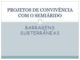 Projetos de Convivência com o Semiárido – Barragem