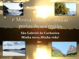 1ª Mostra Cultural: Abra as portas de sua região