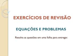 Problemas e equações - Atividade realizada no Lab. de Informática