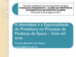 Identidade e Espiritualidade Presbiteral