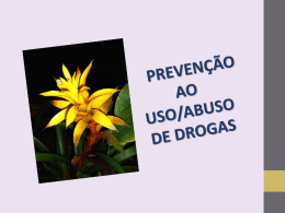 Apresentação - Prevenção ao uso e abuso de drogas