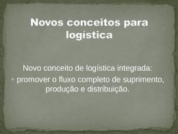 Novos conceitos para logística