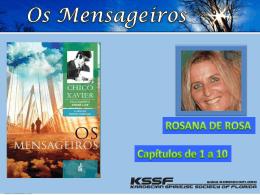 Mensageiros, Os (RosanaDR)