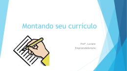 Montando seu currículo