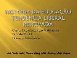 Tendência pedagógica liberal Renovada