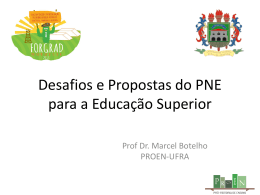 Desafios e Propostas do PNE para a Educação Superior