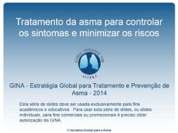 Tratamento da asma para controlar os sintomas e minimizar os riscos