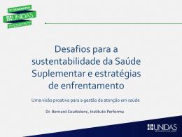 Desafios para a sustentabilidade da Saúde Suplementar e